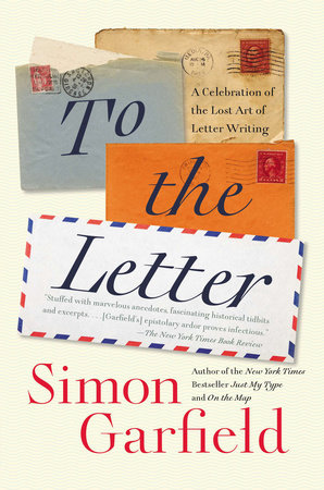To the Letter by Simon Garfield
