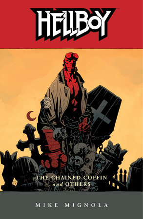 Hellboy Volume 3: The Chained Coffin and Others (2nd edition)