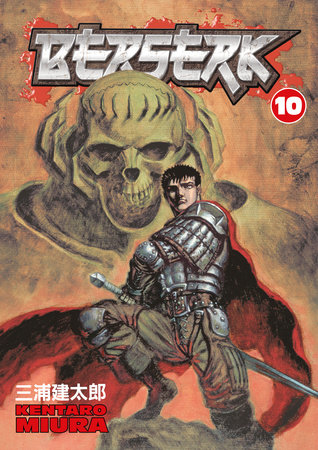 Berserk Volume 10 by Kentaro Miura