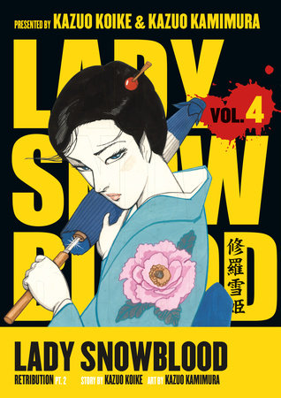 Lady Snowblood Volume 4: Retribution Part 2