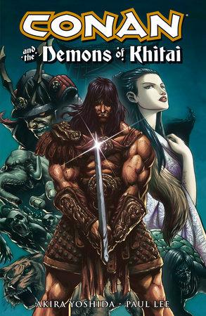 Conan and the Demons of Khitai by Akira Yoshida