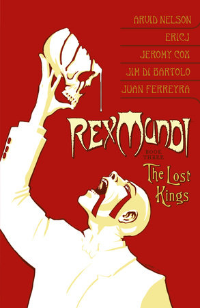 Rex Mundi Volume 3: The Lost Kings