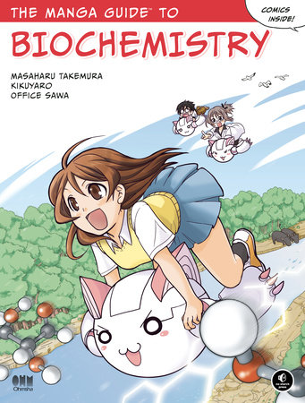 The Manga Guide to Biochemistry by Masaharu Takemura, Kikuyaro and Office Sawa