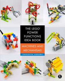 The Lego Mindstorms Ev3 Idea Book By Yoshihito Isogawa