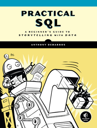 Practical SQL by Anthony DeBarros