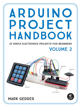 Arduino Project Handbook, Volume 2 by Mark Geddes