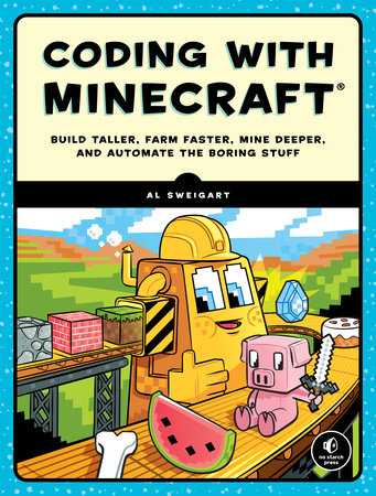Coding with Minecraft by Al Sweigart