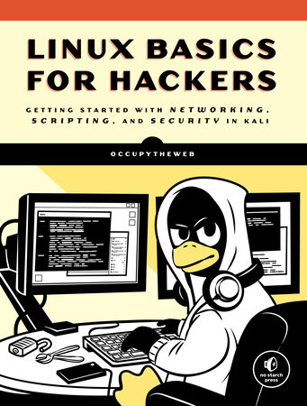 Linux Basics for Hackers by OccupyTheWeb