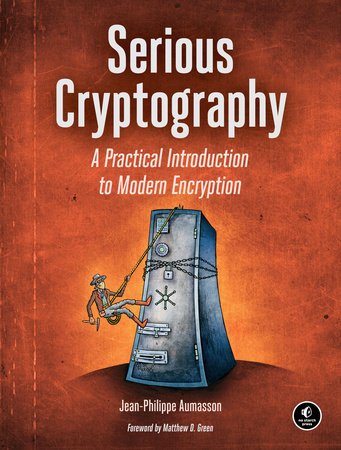 Serious Cryptography by Jean-Philippe Aumasson