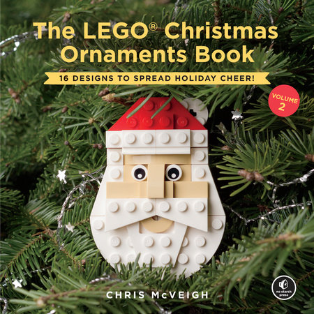The Lego Christmas Ornaments Book Volume 2 By Chris Mcveigh Penguinrandomhouse Com Books