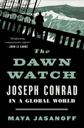 The Dawn Watch by Maya Jasanoff