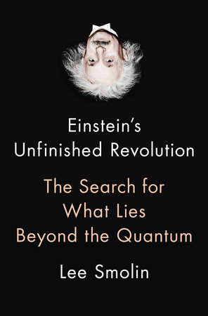 Einstein's Unfinished Revolution
