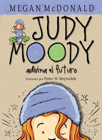 Judy Moody adivina el futuro / Judy Moody Saves the World!