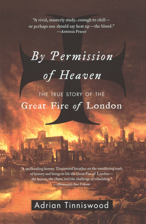 By Permission of Heaven by Adrian Tinniswood