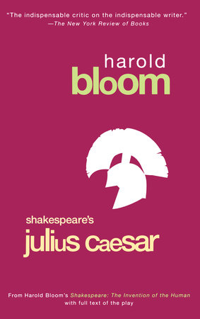 Julius Caesar by Harold Bloom