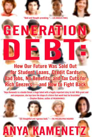 Generation Debt by Anya Kamenetz