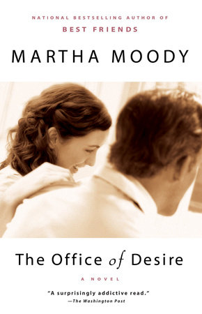 The Office of Desire by Martha Moody