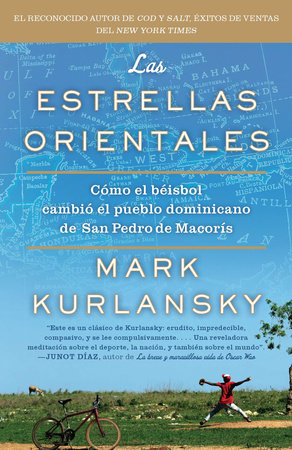 Las Estrellas Orientales by Mark Kurlansky