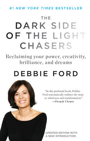 The Dark Side of the Light Chasers by Deborah Ford