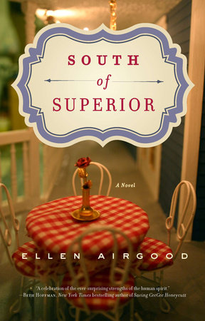 South of Superior by Ellen Airgood