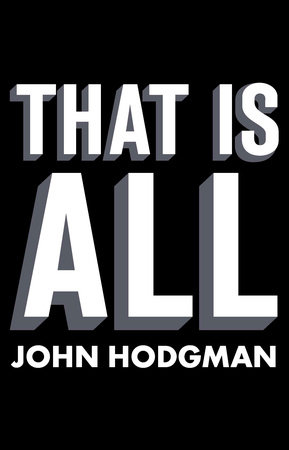 That is All by John Hodgman