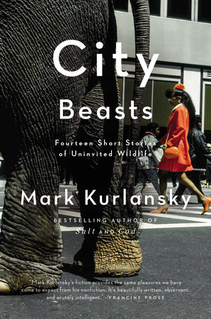 City Beasts by Mark Kurlansky