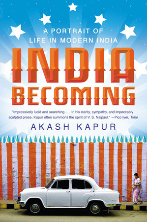 India Becoming by Akash Kapur