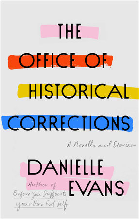 Image result for The Office of Historical Corrections by Danielle Evans