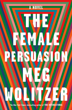 The cover of the book The Female Persuasion