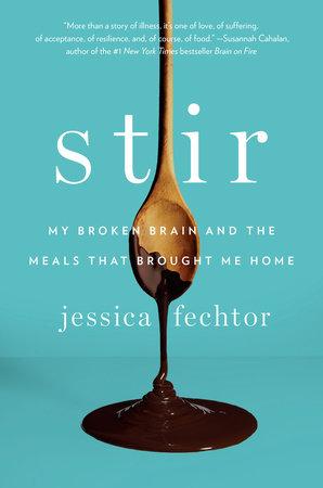 Stir by Jessica Fechtor