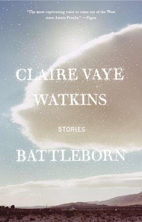 Battleborn by Claire Vaye Watkins