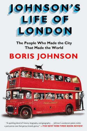Johnson's Life of London by Boris Johnson
