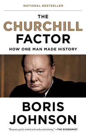 The Churchill Factor by Boris Johnson