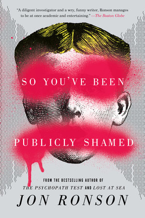 The cover of the book So You've Been Publicly Shamed