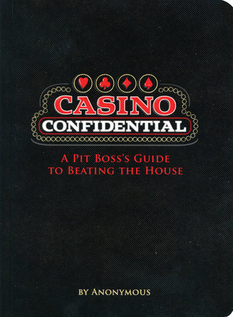 Casino Confidential by Anonymous
