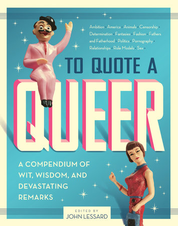 To Quote a Queer by