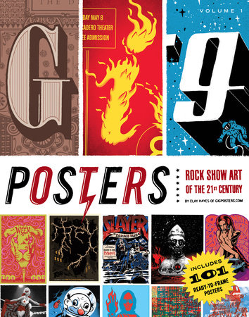Gig Posters Volume I by Clay Hayes
