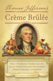 Thomas Jefferson's Creme Brulee