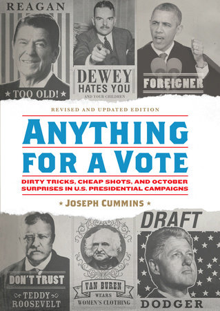 Anything for a Vote by Joseph Cummins