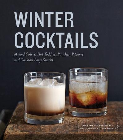 Winter Cocktails by Maria del Mar Sacasa