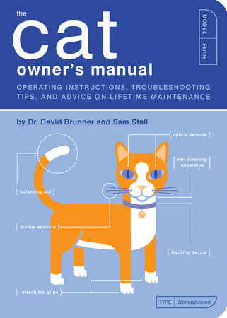 The Cat Owner's Manual by David Brunner and Sam Stall