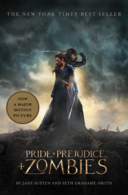 Pride and Prejudice and Zombies (Movie Tie-in Edition)