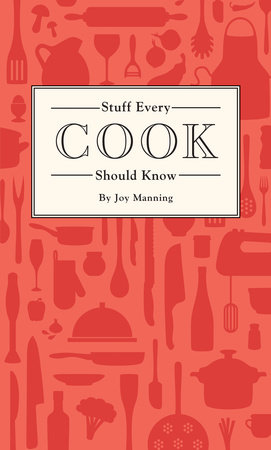 Stuff Every Cook Should Know by Joy Manning