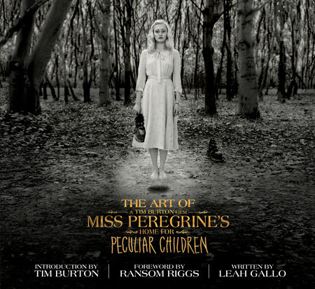 The Art of Miss Peregrine's Home for Peculiar Children by Leah Gallo