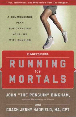 Running for Mortals by John Bingham and Jenny Hadfield