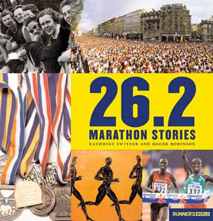 26.2 by Kathrine Switzer and Roger Robinson