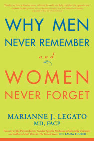 Why Men Never Remember and Women Never Forget