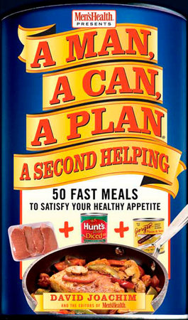 A Man, A Can, A Plan, A Second Helping by David Joachim
