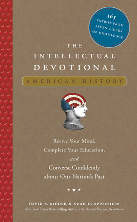 The Intellectual Devotional: American History