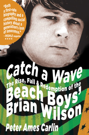 Catch a Wave by Peter Ames Carlin